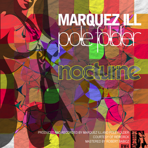 MarquezIll vs PoleFolder - Nocturne Grand' PlaceMix - RW4 - Preview