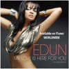 Edun - My Love Is Here For You (ENERGY98 FM)