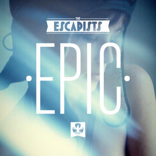 The Escapists - EPIC mixtape