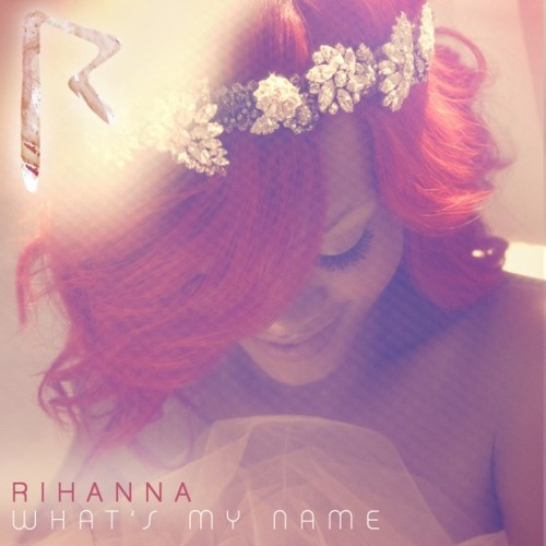 What's My Name (Jung's Remix)- Rihanna
