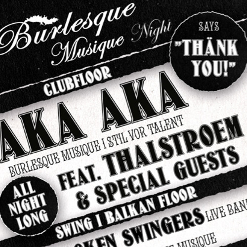 AKA AKA all night long @ Burlesque Musique Night 1/4