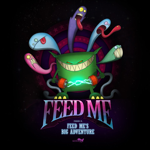 Feed Me - Feed Me's Big Adventure - 8 track EP - Clips + Free 'Jodie' Download - MAU5TRAP