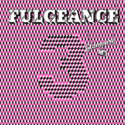 Fulgeance - GLAMOURE Ep - Musique Large