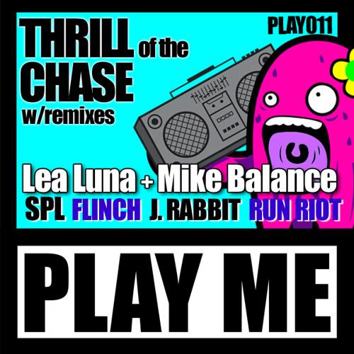 LeaLuna- Thrill of the Chase- J. Rabbit Remix