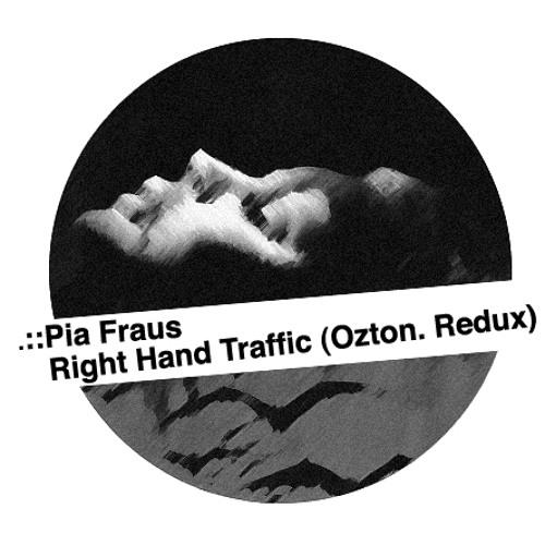 Pia Fraus - Right Hand Traffic (Ozton. Redux)