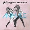 Don Diablo ft. Dragonette- Animale (Datsik Remix)