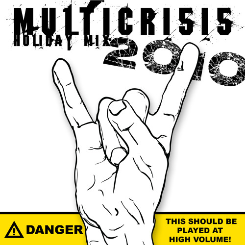 Multicrisis Holiday Mix 2010