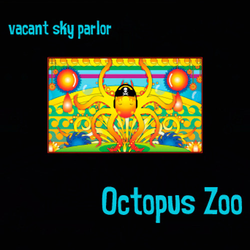 Octopus Zoo - by vacant sky parlor