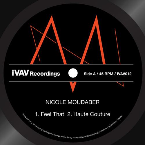 iVAV 012 /// Nicole Moudaber - Feel That