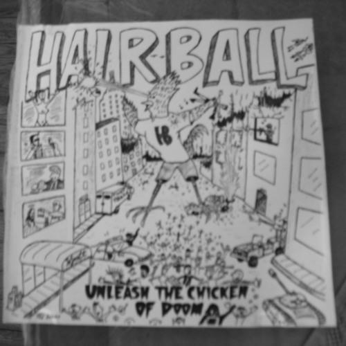 HAIRBALL -ANNOYING S.O.B.