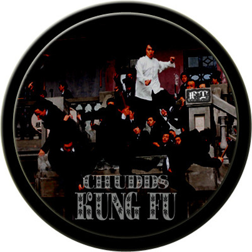 CHUDDS - KUNG FU (FILTHY TECHNIQUE) OUT 25TH MARCH