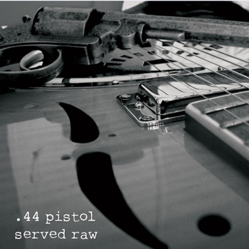 44 Pistol Studio Tracks