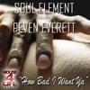 Soul Element feat. Peven Everett - How Bad I Want Ya (Retro Disco Guitar Mix) - WWW.TRANCEDL.COM