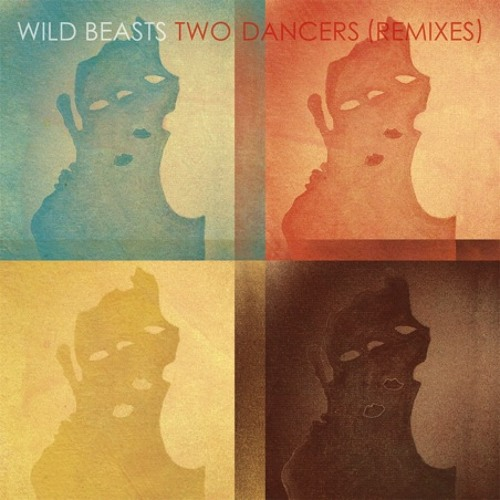 Wild Beasts - Two Dancers (Jon Hopkins Remix)