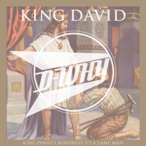 "D-WHY - ""KING DAVID"""