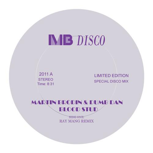 Martin Brodin & Dumb Dan-Blood Stud (Ray Mang Remix)