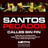 Todo y Nada (Original Mix) - Santos Pecados (Calles Sin Fin EP)