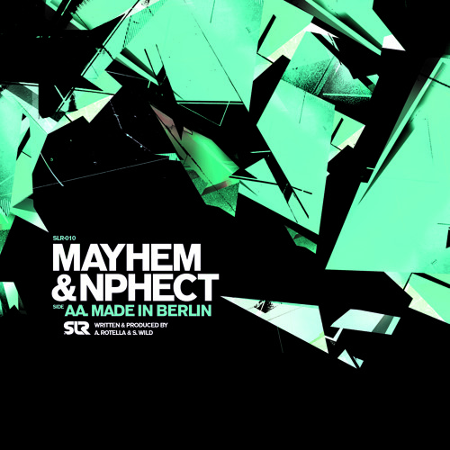 Mayhem x N.Phect - Made In Berlin [OUT NOW ON SLR!]