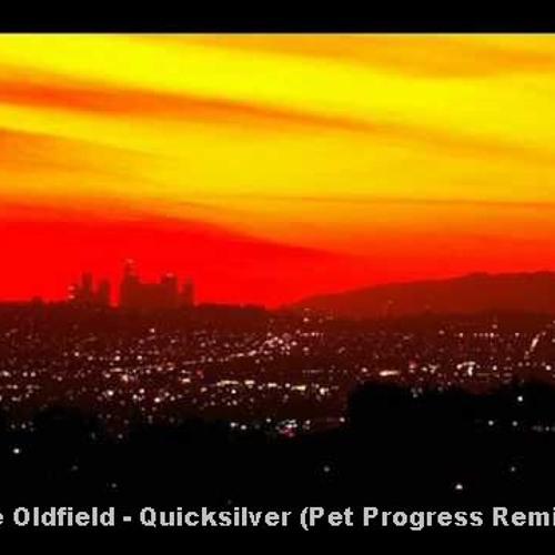 Mike Oldfield - Quicksilver (Pet Progress Remix 1) [2010]