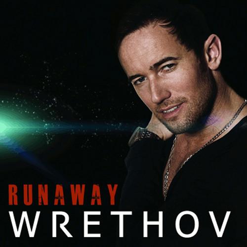Wrethov - Runaway (Platimatic Remix)