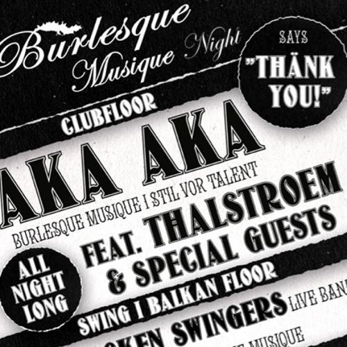 AKA AKA all night long @ Burlesque Musique Night 3/4