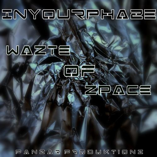 InYourPhaze - Phazing Forwards