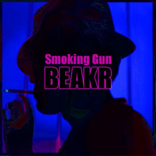 BEAKR - Smoking Gun