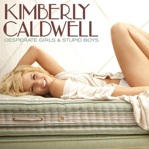 Kimberly Caldwell - Desperate Girls & Stupid Boys (Jason Nevins Remix)