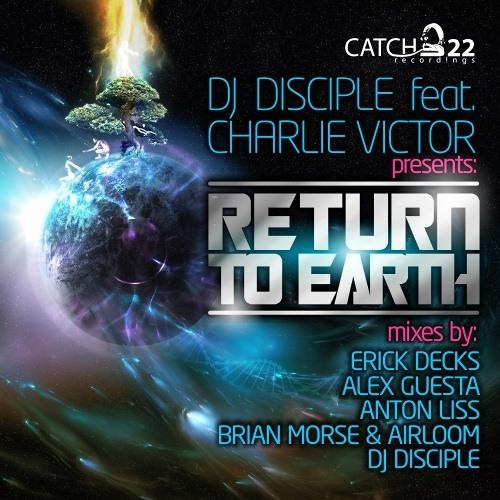 "DJ Disciple ""Return To Earth"" (Brian Morse & Airloom Remix)"