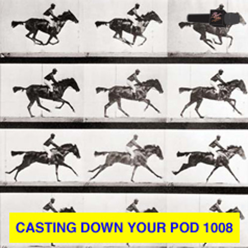 ***casting down your pod 1008***