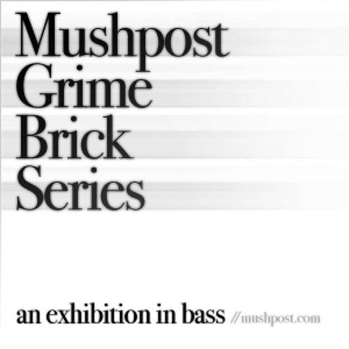 Codiac - MushPost.com Grime Brick Series Mix No 20