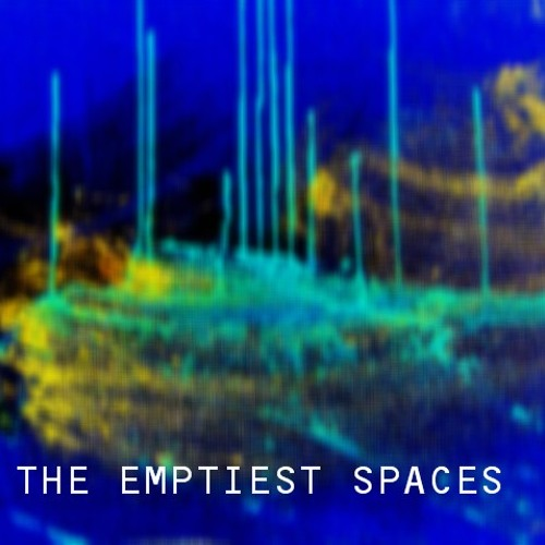 THE EMPTIEST SPACES