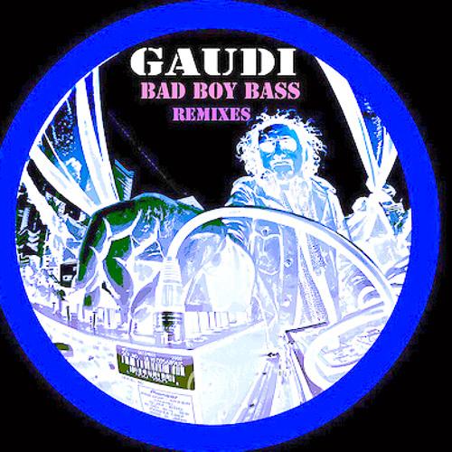 Gaudi-Bad Boy Bass (QUADE REMIX) ~ Free Download ~
