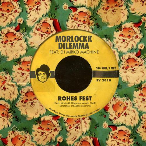 Morlockk Dilemma feat. Dj Mirko Machine - Rohes Fest