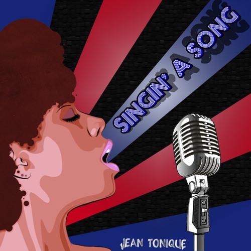 Jean Tonique - Singin' A Song