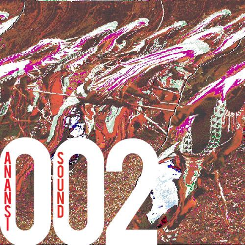 ANANSI SOUND 002