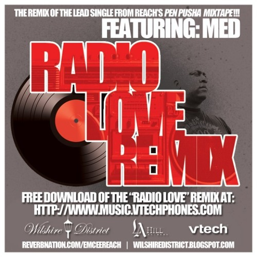 Radio Love (Official Remix) feat. Reach and MED