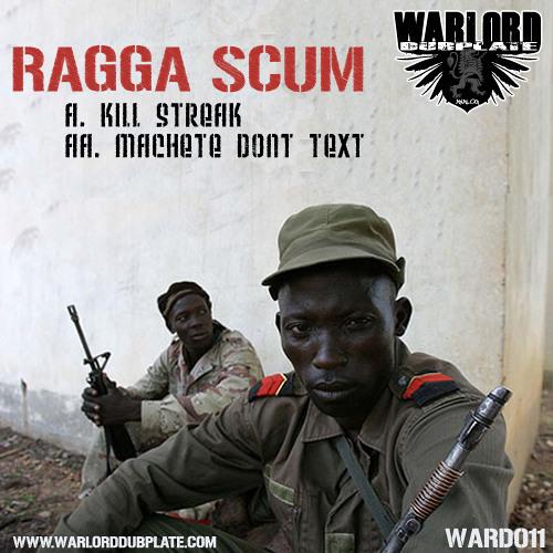 Ragga Scum - Kill Streak (Warlord Dubplate #11)