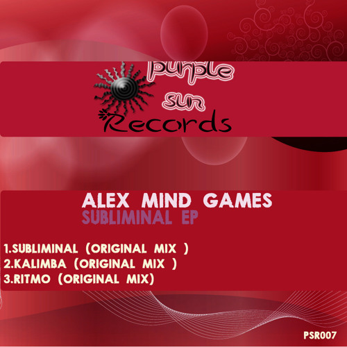 Alex Mind Games - Subliminal EP [PSR007]