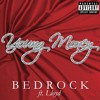 Bedrock(Young Money Dubstep Remix)