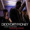 Dirty Money Ft Drake - Loving You No More(Dj Prokus Rmx)