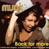 BROTHER NICK - BACK FOR MORE (SHIK STYLKO REMIX) - MUAK MUSIC