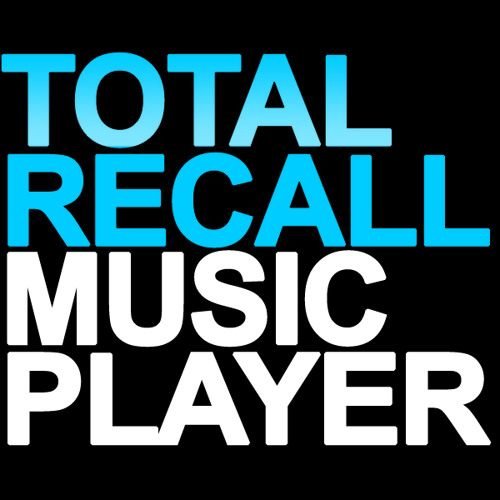 TOTAL RECALL MUSIC PLAYER