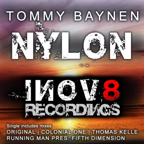 Tommy Baynen - Nylon (Colonial One Remix)