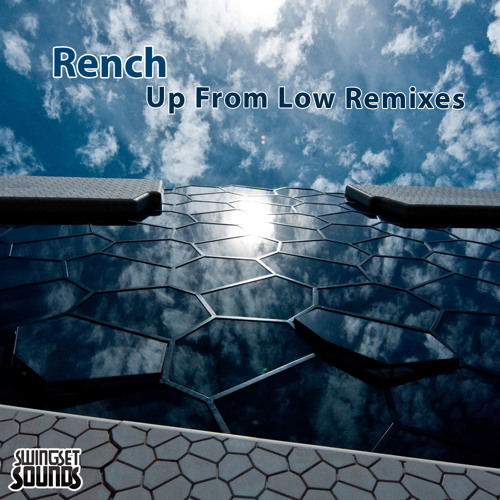 Rench - Up From Low (The Funk Hunters remix)