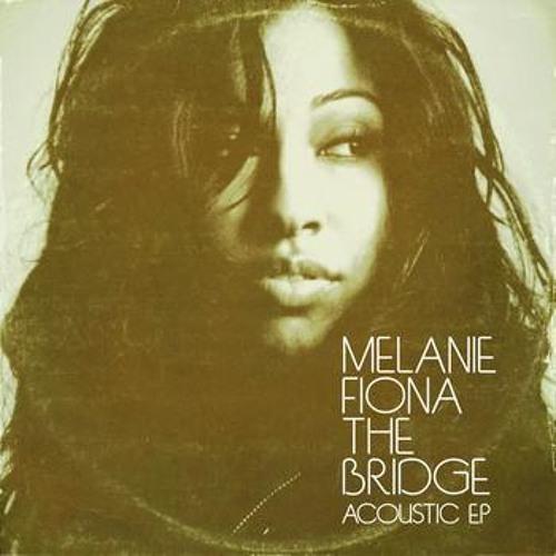 Melanie Fiona - The Bridge Acoustic Version - Ay Yo