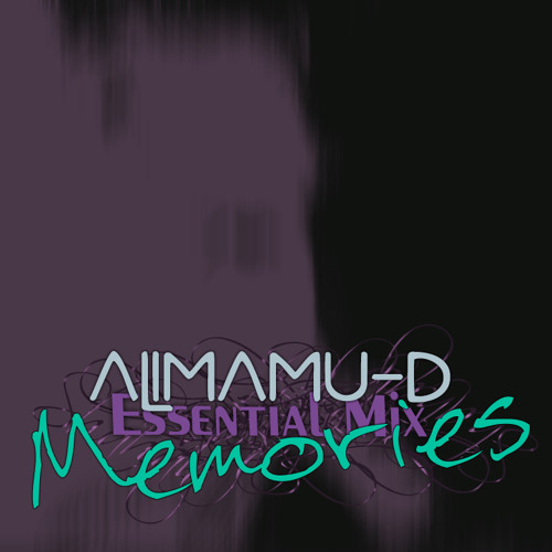 alimamuD Essential Mix - Memories [160kbps]