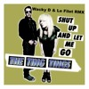 The Ting Tings - Shut Up And Let Me Go ( Wacky D & Le Filet Remix ) -Snippet-