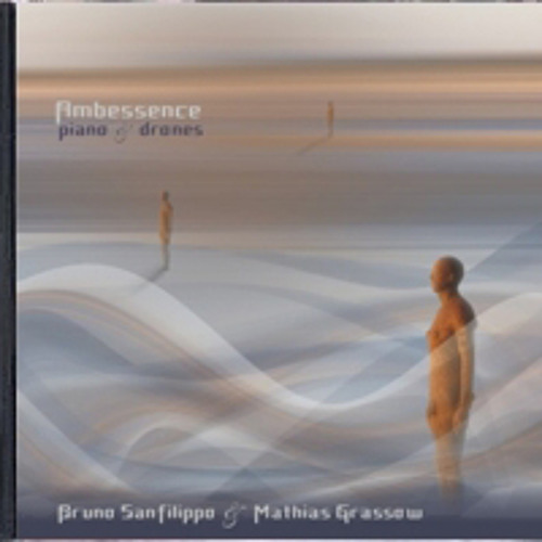 Ambessence piano & drones 7 by Bruno Sanfilippo and Mathias Grassow