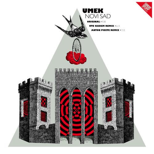 UMEK - Novi Sad (Uto Karem Remix)